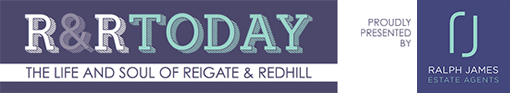 R&R TODAY Local Guide – The Life & Soul of Reigate & Redhill